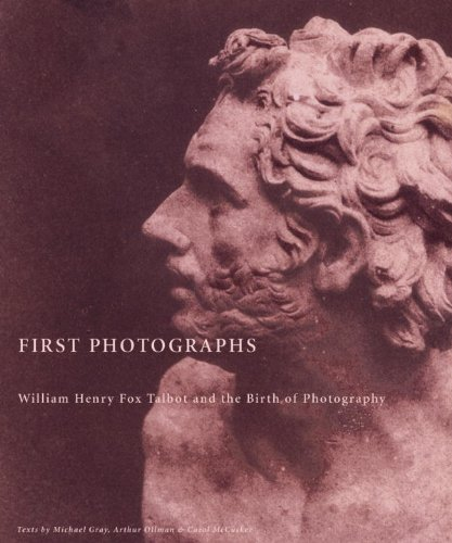9781576871539: First Photographs: William Henry Fox Talbot and the Birth of Photography