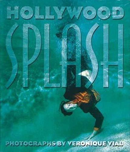 Hollywood Splash: Vial, Veronique