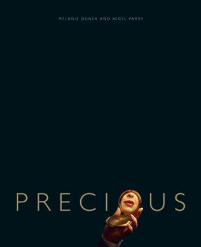 Precious (SIGNED): Dunea, Melanie; Nigel Parry