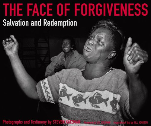 The Face of Forgiveness: Salvation and Redemption: Anthony Bannon