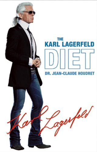 Diet: Karl Lagerfeld; Jean-Claude