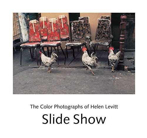 9781576872529: Slide Show: The Color Photographs of Helen Levitt