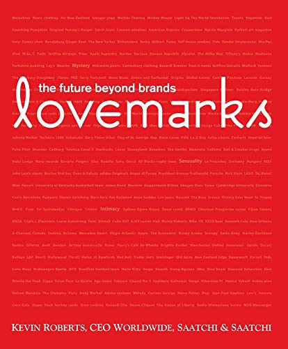 Lovemarks: The future beyond brands (ISBN:9781576872703)