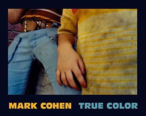 True Color: COHEN, Mark and