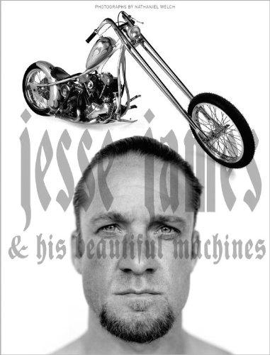 Jesse James and His Beautiful Machines: powerHouse Books