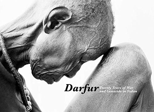 Darfur: Twenty Years of War and Genocide: Leora Kahn; Jon