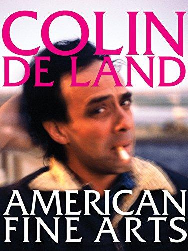 9781576874257: Colin De Land, American Fine Arts