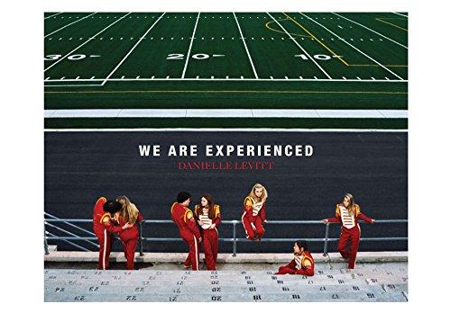 We are Experienced (Hardback): Danielle Levitt