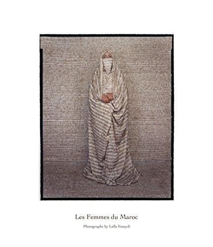 Lalla Essaydi: Les Femmes du Maroc: Essaydi, Lalla and