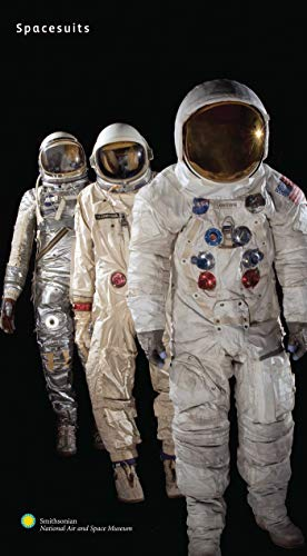 9781576874981: Spacesuits: The Smithsonian National Air and Space Museum Collection