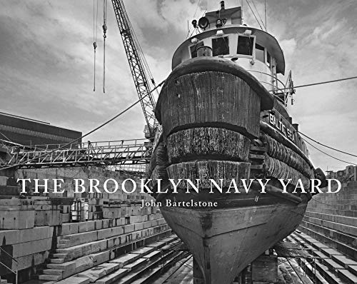 9781576875117: The Brooklyn Navy Yard
