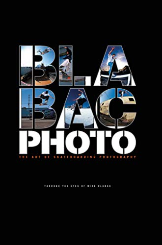 9781576875155: Blabac Photo: The Art of Skateboarding Photography