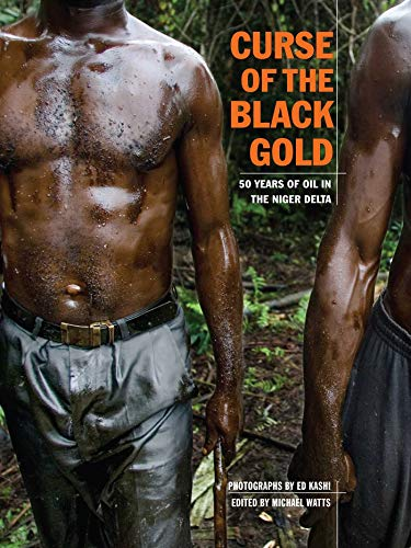 9781576875476: Curse of the Black Gold: 50 Years of Oil in the Niger Delta
