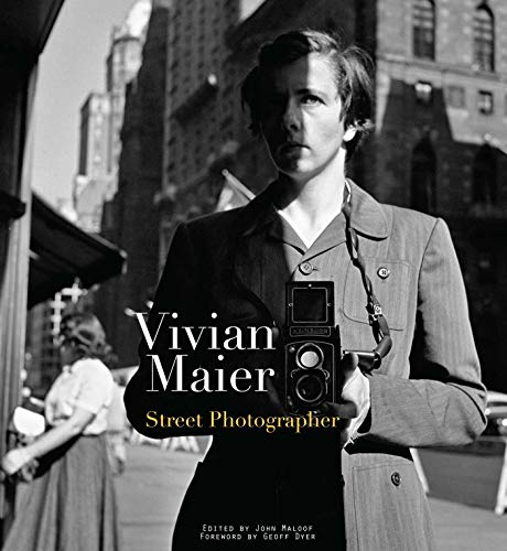 9781576875773: Vivian Maier: Street Photographer