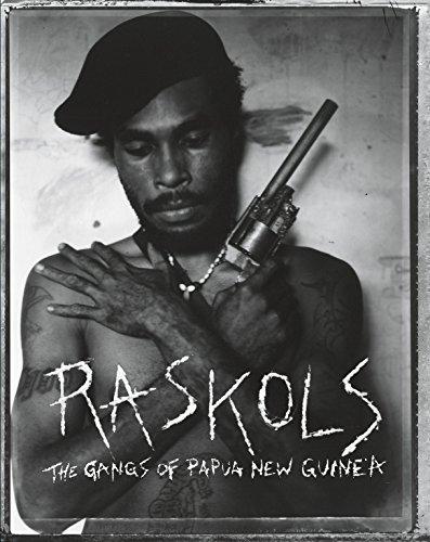 9781576876015: Raskols: The Gangs of Papua New Guinea