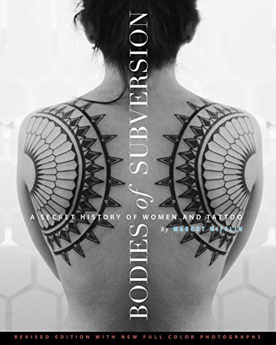 9781576876138: Bodies of subversion : A secret history of women and tattoo