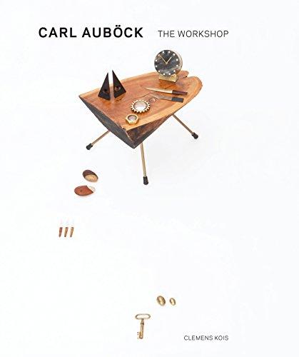 9781576876152: Carl Aubock the Workshop, 1930-1970 /Anglais