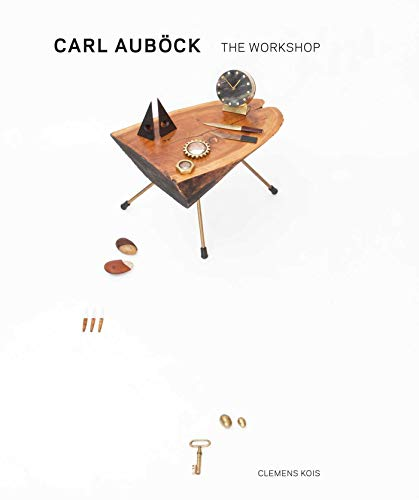 9781576876152: Carl Aubock: The Workshop