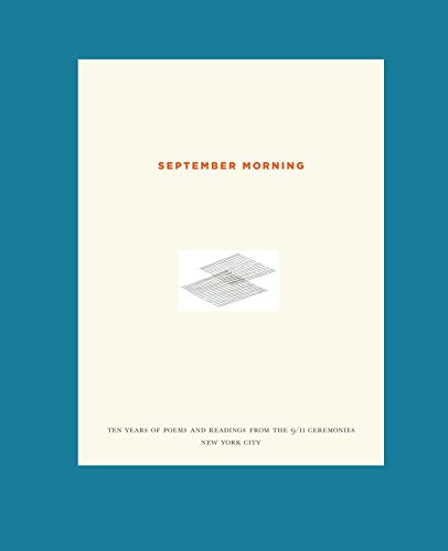 9781576876183: September Morning: Ten Years of Poems and Readings from the 9/11 Ceremonies New York City