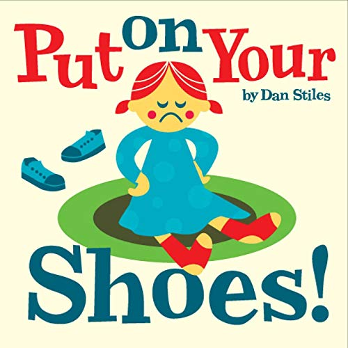 9781576876466: Put on Your Shoes!