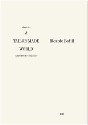 9781576877074: Ricardo Bofill: A Tailor-Made World