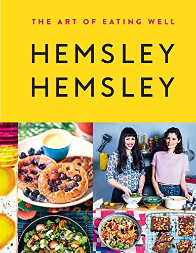 9781576877272: The Art of Eating Well: Hemsley and Hemsley