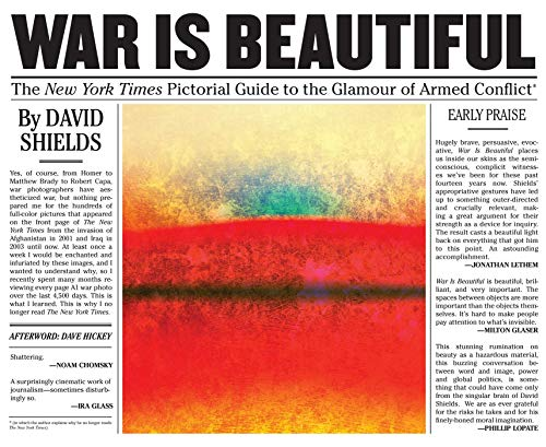 9781576877593: War Is Beautiful: The New York Times Pictorial Guide to the Glamour of Armed Conflict*