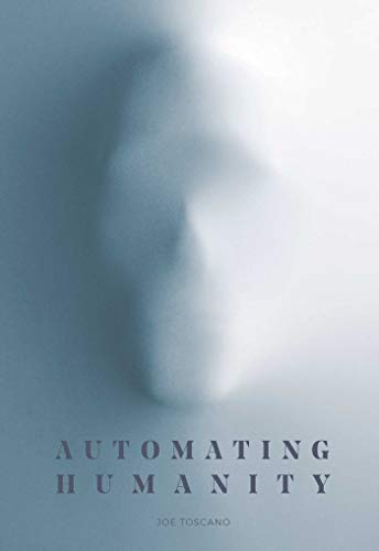 9781576879207: Automating Humanity