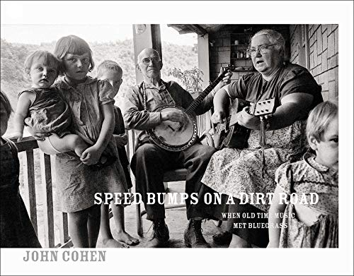 9781576879269: Speed Bumps on a Dirt Road: When Old Time Music Met Bluegrass