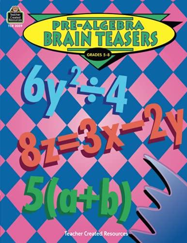 9781576900390: Pre-Algebra Brain Teasers