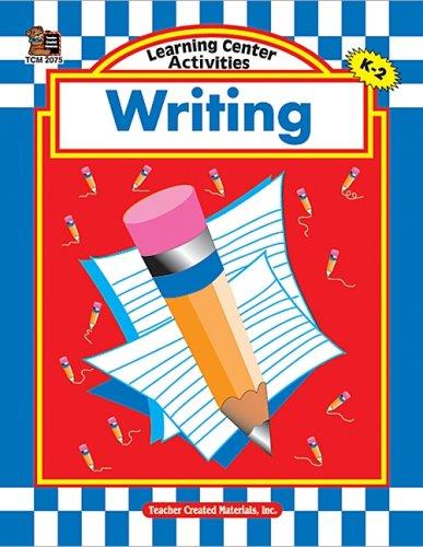 Learning Center Activities: Writing: Kathleen Null