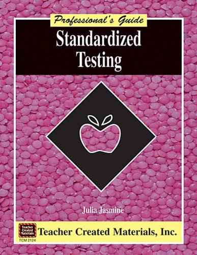 9781576901243: Standardized Testing: A Professional's Guide