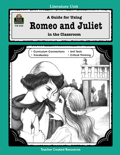 9781576901359: A Guide for Using Romeo and Juliet in the Classroom (Literature Unit)