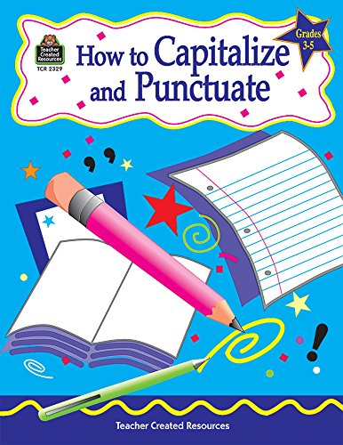 9781576903292: How to Capitalize and Punctuate, Grades 3-5