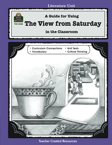 9781576903483: A Guide for Using The View from Saturday in the Classroom