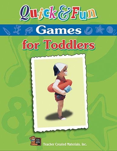 9781576903599: Quick & Fun Games for Toddlers