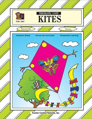 Kites Thematic Unit: Carole Davis, Barbara