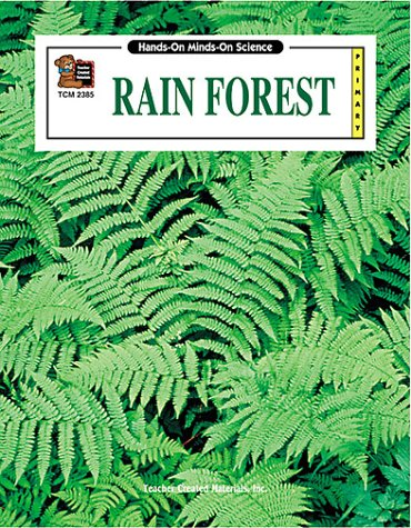 9781576903858: Rain Forest (Hands-On Minds-On Science Series)