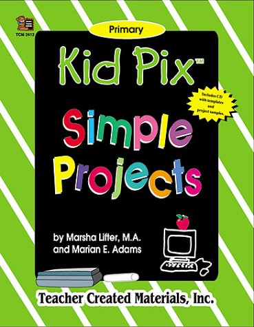9781576904121: Kid Pix.. Simple Projects