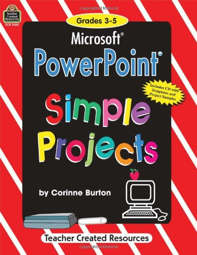 9781576904411: Microsoft Power Point: Simple Projects with CDROM