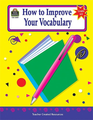 9781576904893: How to Improve Your Vocabulary, Grades 6-8