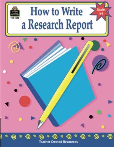 9781576904923: How to Write a Research Report, Grades 6-8