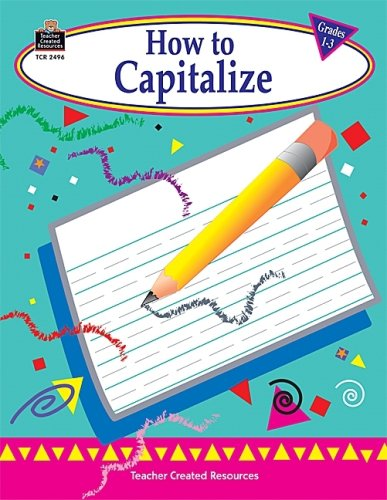9781576904961: How to Capitalize, Grades 1-3