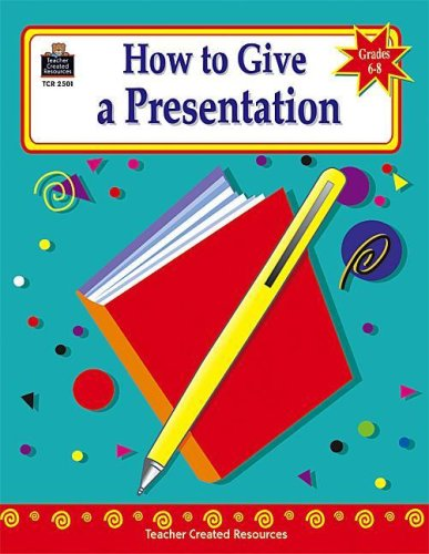 9781576905012: How to Give a Presentation, Grades 6-8