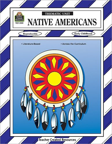 9781576905814: Native Americans Thematic Unit