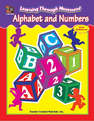 9781576906460: Learning Through Movement: Alphabet and Numbers