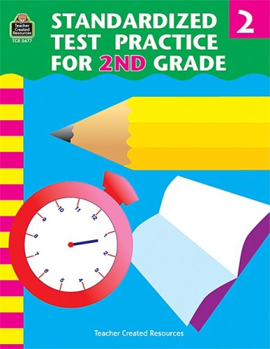 Standardized Test Practice for 2nd Grade (TCM #2677) (1576906779) by Charles J. Shields