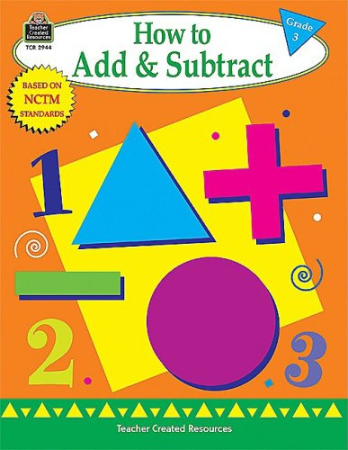 9781576909447: How to Add and Subtract, Grade 3