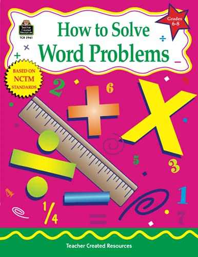 How to Solve Word Problems, Grades 6-8: Smith, Robert