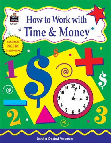 9781576909676: How to Work with Time and Money, Grades 4-6